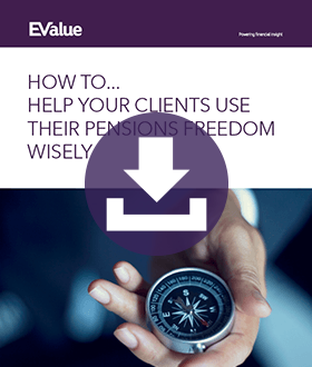 How to help your clients use their pensions freedom wisely