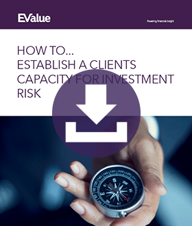 How to establish a clients capacity for investment risk